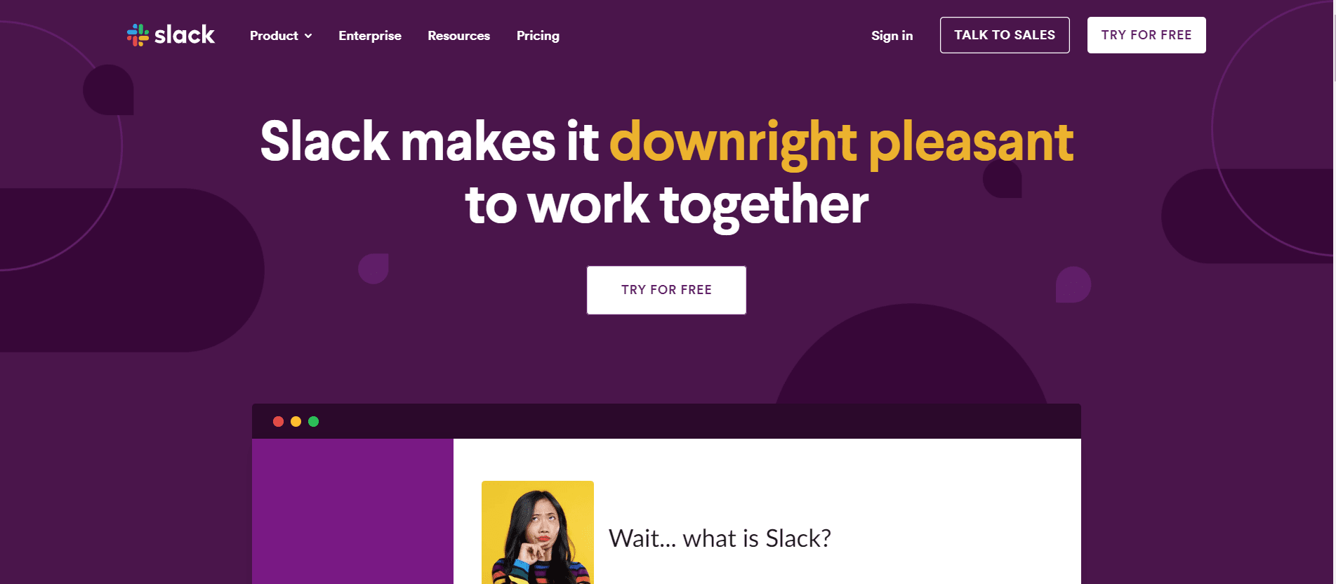 Provide solutions to your customer problems - Slack